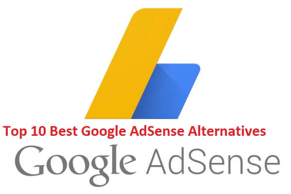 Top 10 Best Google AdSense Alternatives