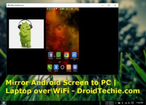 Mirror Android Screen to PC | Laptop over WiFi