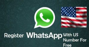 Register WhatsApp Account USA Number Free