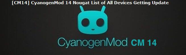 CM14 Cyanogenmod 14 Nougat