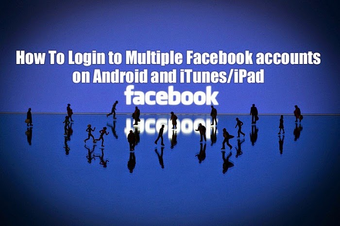 Login Multiple Facebook Accounts Android