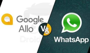Top 5 Reasons Google Allo Better than Whatsapp