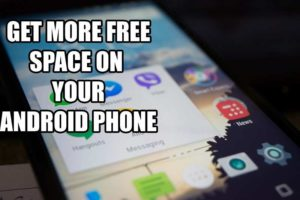 Freeup Internal Memory Get Free Space on Android Devices