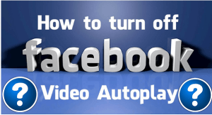 Disable Facebook Video AutoPlay on Android